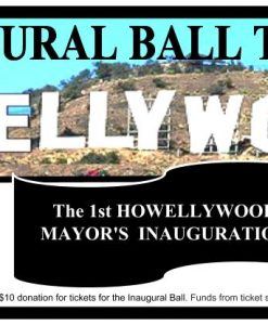 HOWELLYWOOD Inaugural Ball Ticket HIB5517